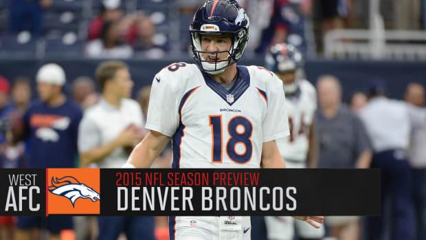 Denver Broncos 2015 season preview IMAGE