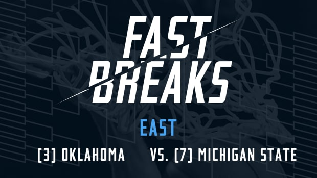 Fast Breaks: (3) Oklahoma vs. (7) Michigan State preview IMAGE