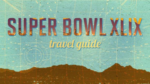 Super Bowl travel guide