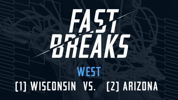 Fast Breaks: (1) Wisconsin vs. (2) Arizona IMG