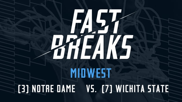 Fast Breaks: (3) Notre Dame vs. (7) Wichita State preview IMAGE
