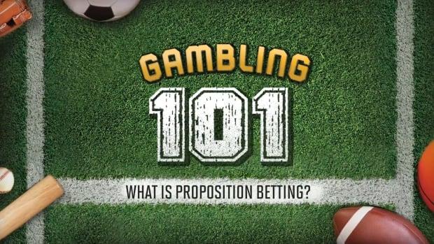 Gambling 101 prop betting