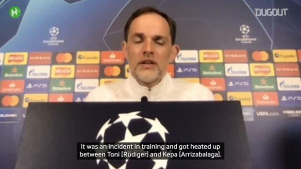 Tuchel explains Rüdiger and Kepa incident ahead of Porto clash