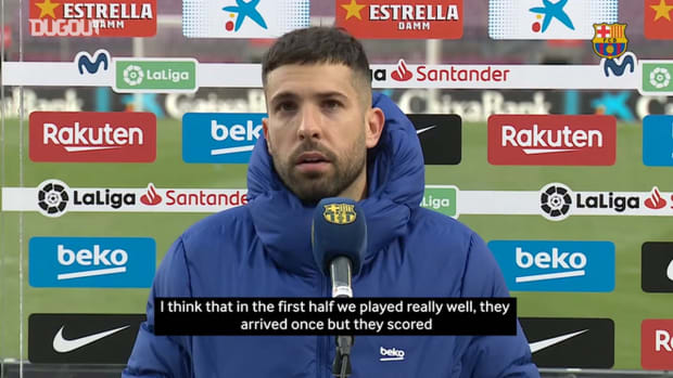 """Jordi Alba: 'We haven't played well in the last games"""""""