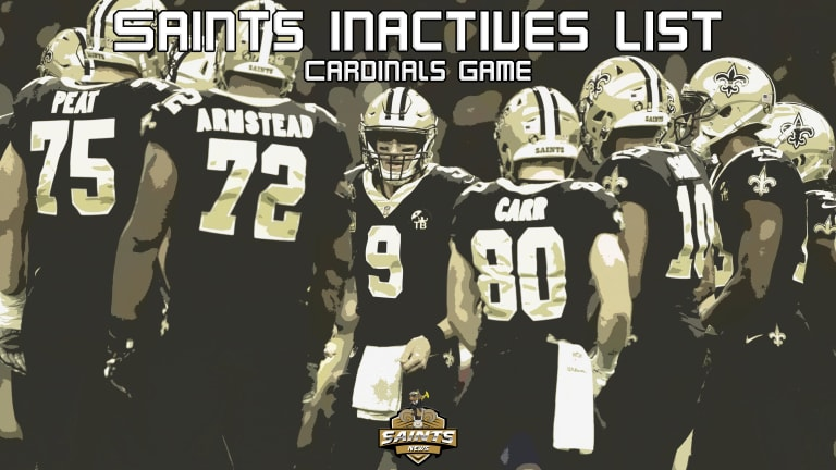 Saints Gameday Inactives List - Kamara and Cook Out! - Cardinals Game