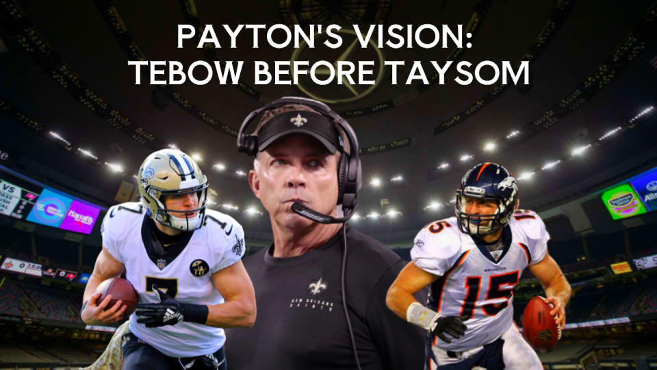 Sean Payton wanted Tebow with the Saints, before Hill