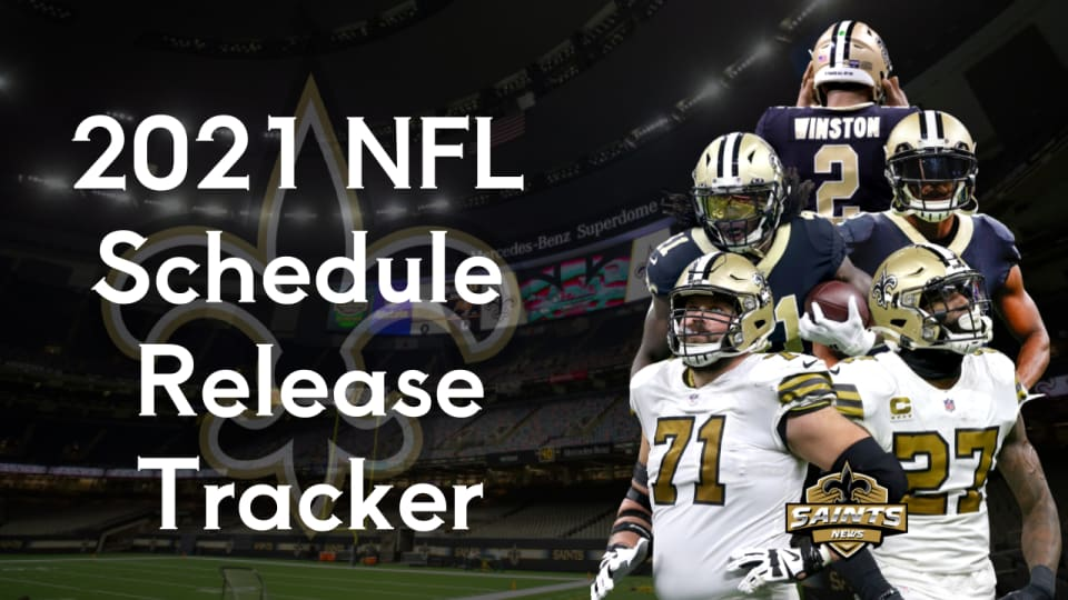 NFL Schedule Release Tracker: Saints Rumors and Reactions