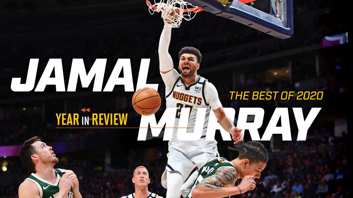 Jamal Murray is the breakout performer