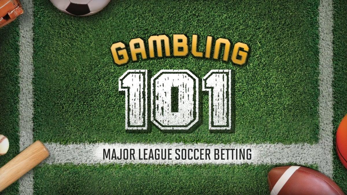 Sports Gambling 101: Major League Soccer Betting - Sports Illustrated