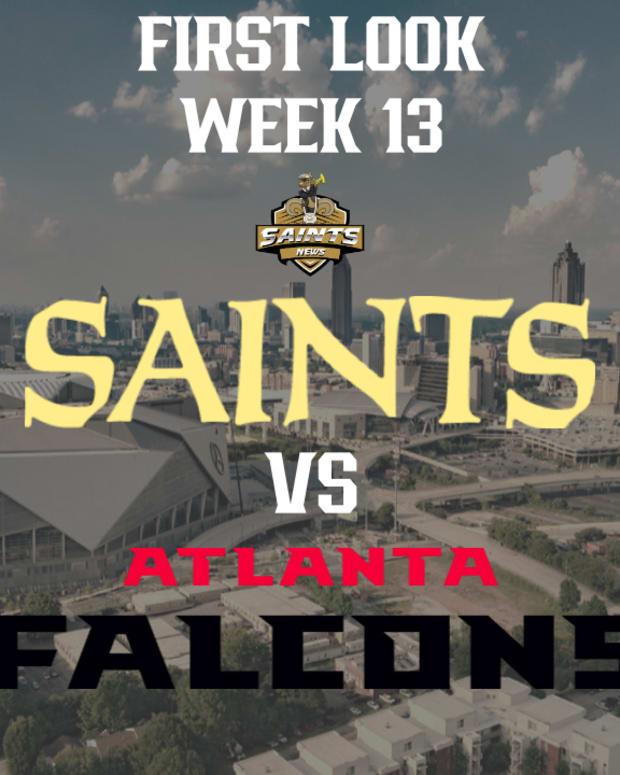 First Look Saints vs Falcons Week 13