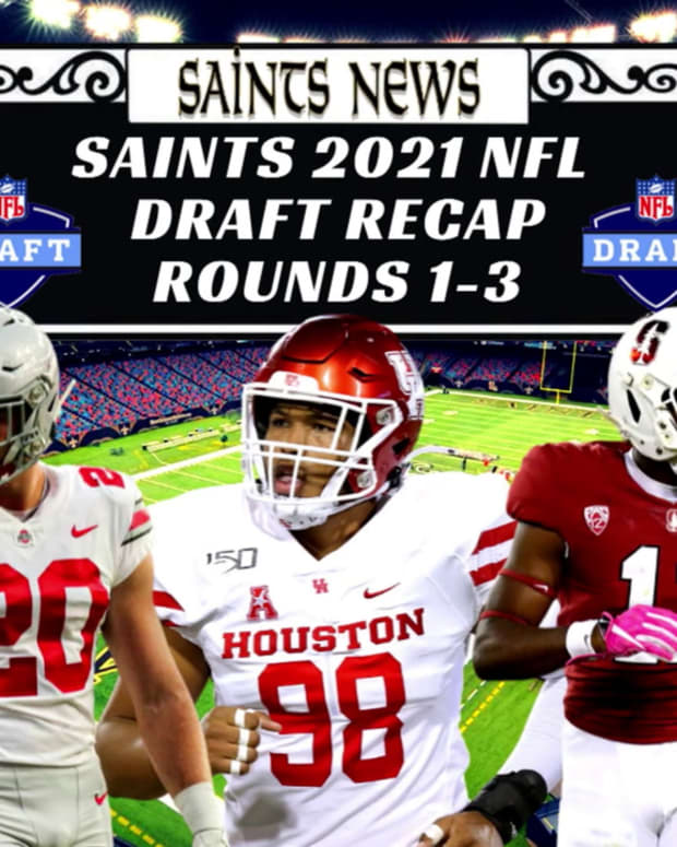 Saints Draft Recap Round 1-3