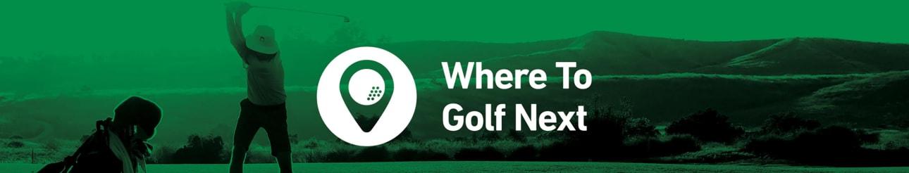 Where to Golf Next