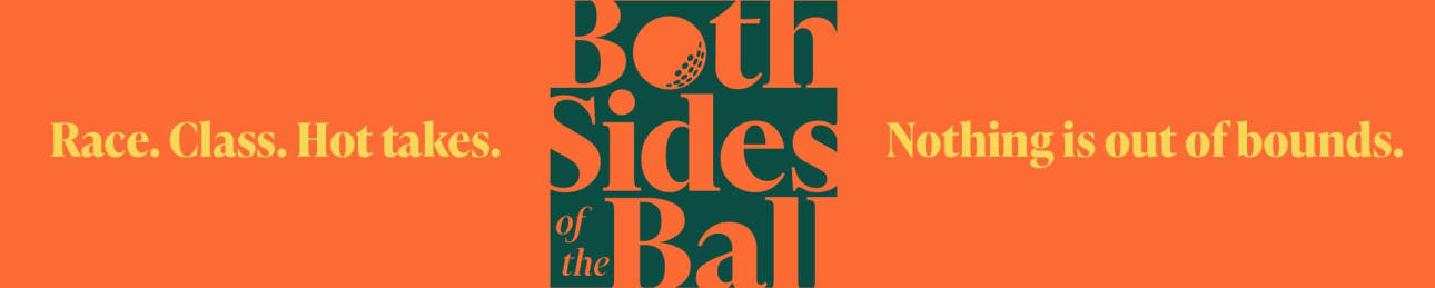 Both Sides of the Ball