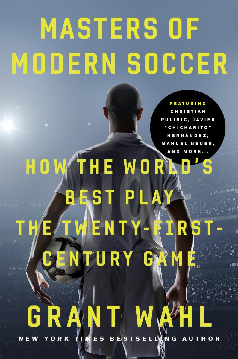 masters_of_modern_soccer_grant_wahl_final_book_jacket.jpg