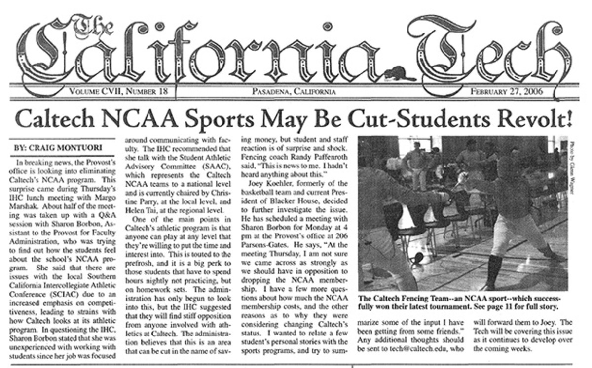 Sports were such an afterthought that, in 2006, the school looked into cutting NCAA athletics altogether.