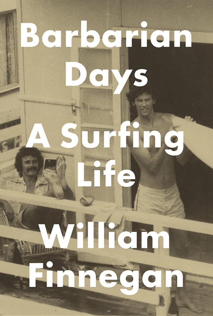 william-finnegan-barbarian-days-surfing-book-review-630.jpg