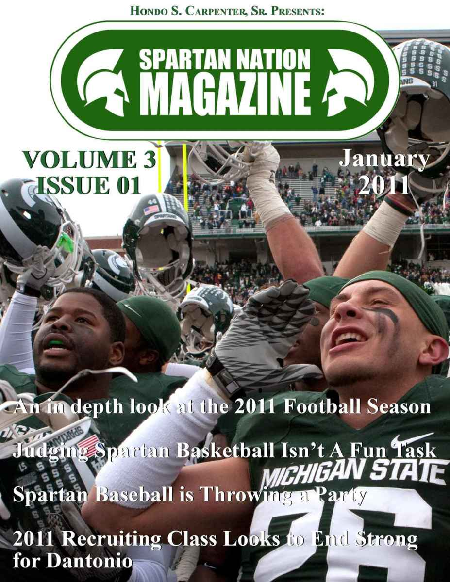 Here is a copy of this months cover.  This month's magazine will have an inside look at what is wrong with MSU basketball and a look at all the 2011 recruits.  Photo courtesy of Starr Portice.
