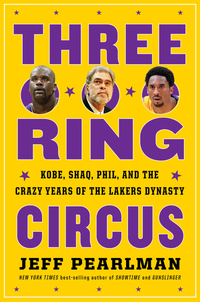OrderThree-Ring Circus: Kobe, Shaq, Phil, and the Crazy Years of the Lakers Dynasty