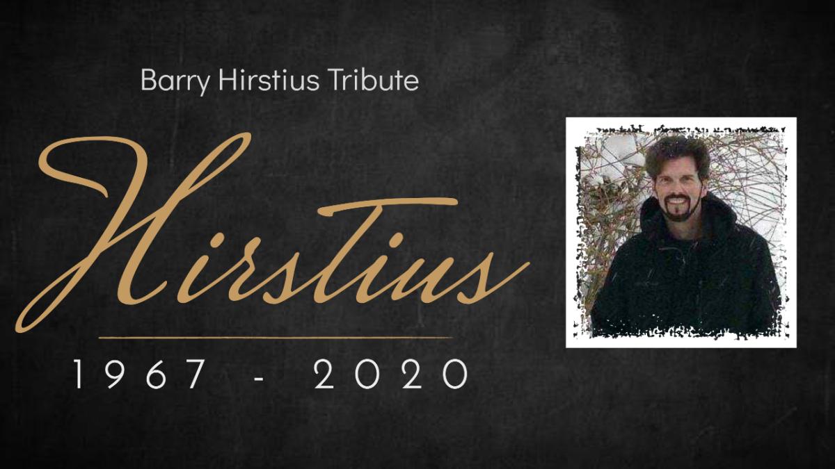 Barry Hirstius Tribute