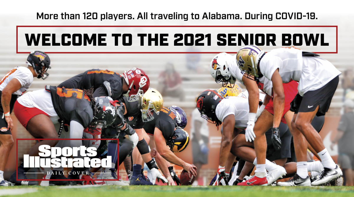 How—and Why—the Senior Bowl Is Happening – Sports Illustrated