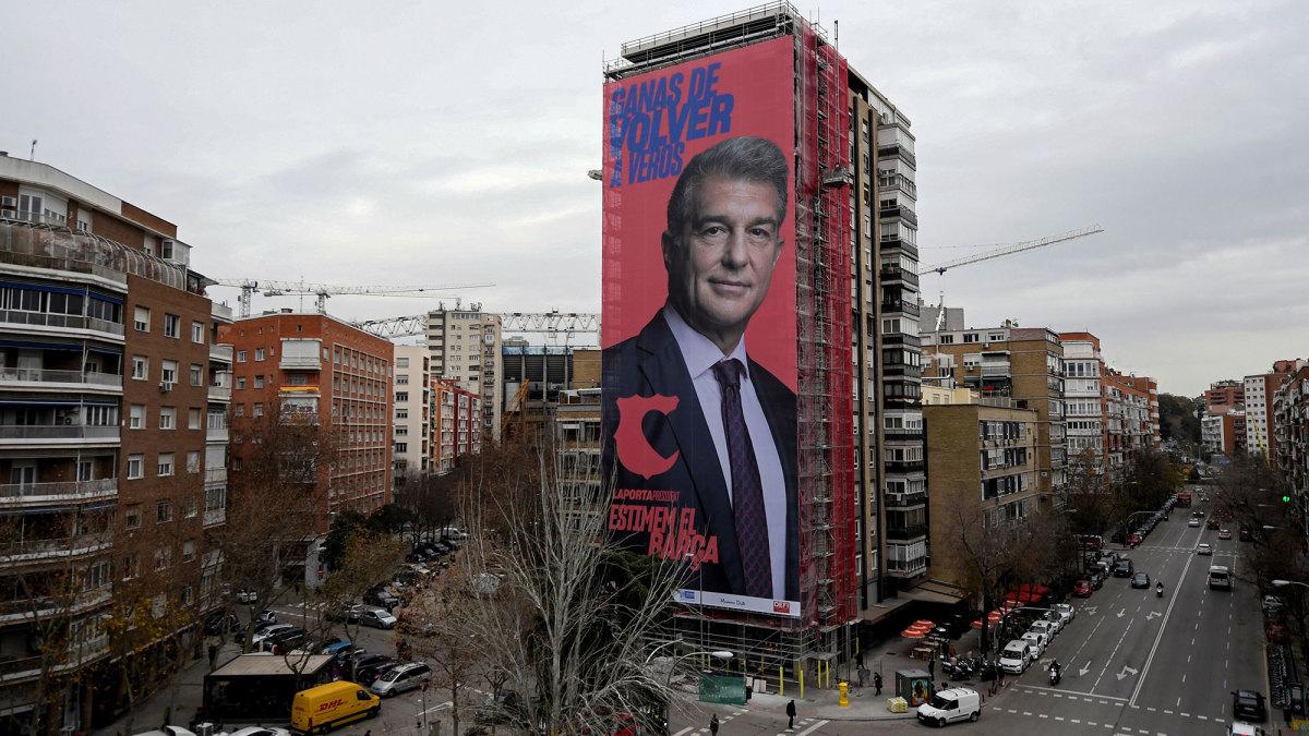 Joan Laporta's billboard outside the Bernabeu in Madrid
