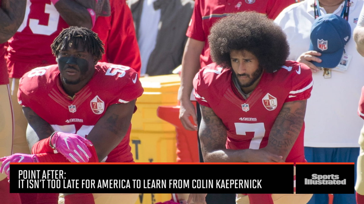 Point After: America Needs To Finally Listen To Colin KaepernickDraft SharePreviewPublish