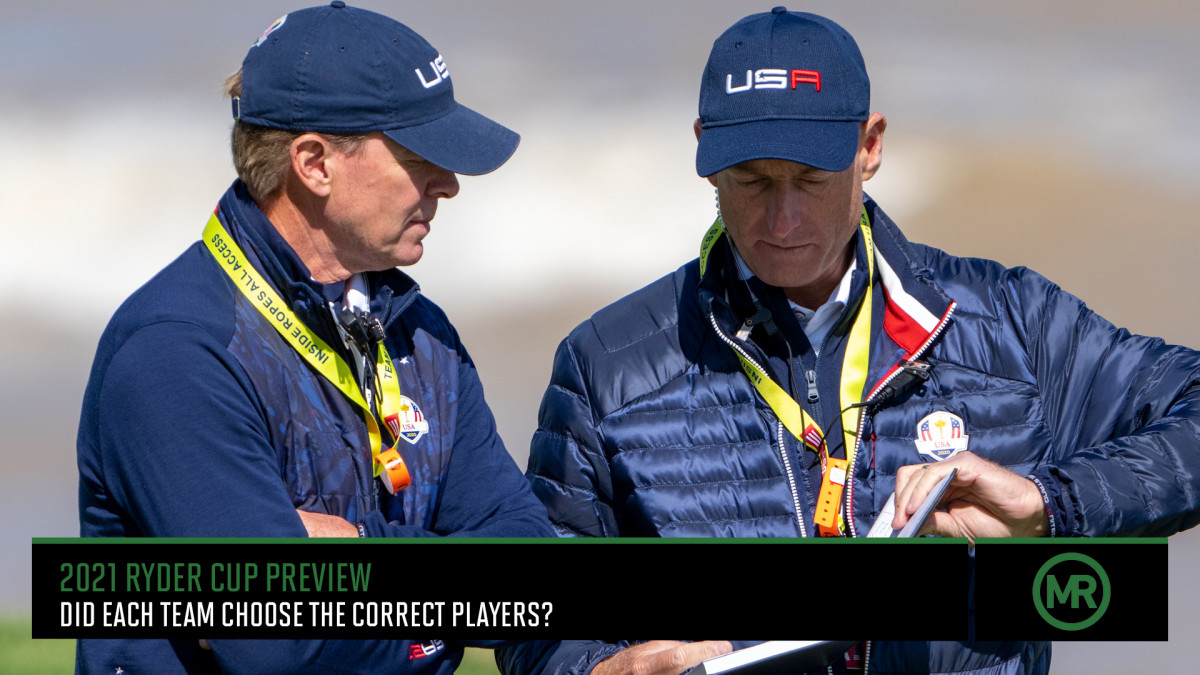 Did the Ryder Cup Captains Choose the Right Guys? - Sports Illustrated