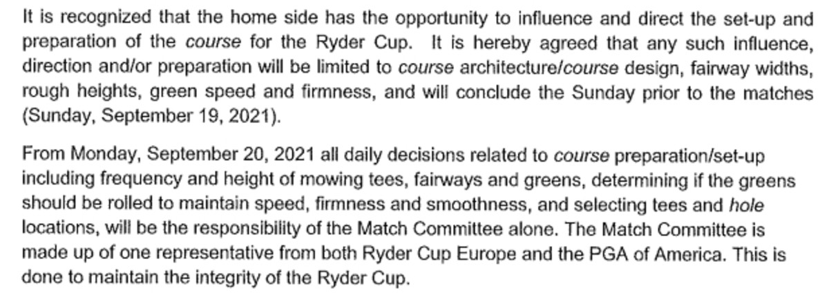Ryder Cup course conditions, taken from the captain's agreement.