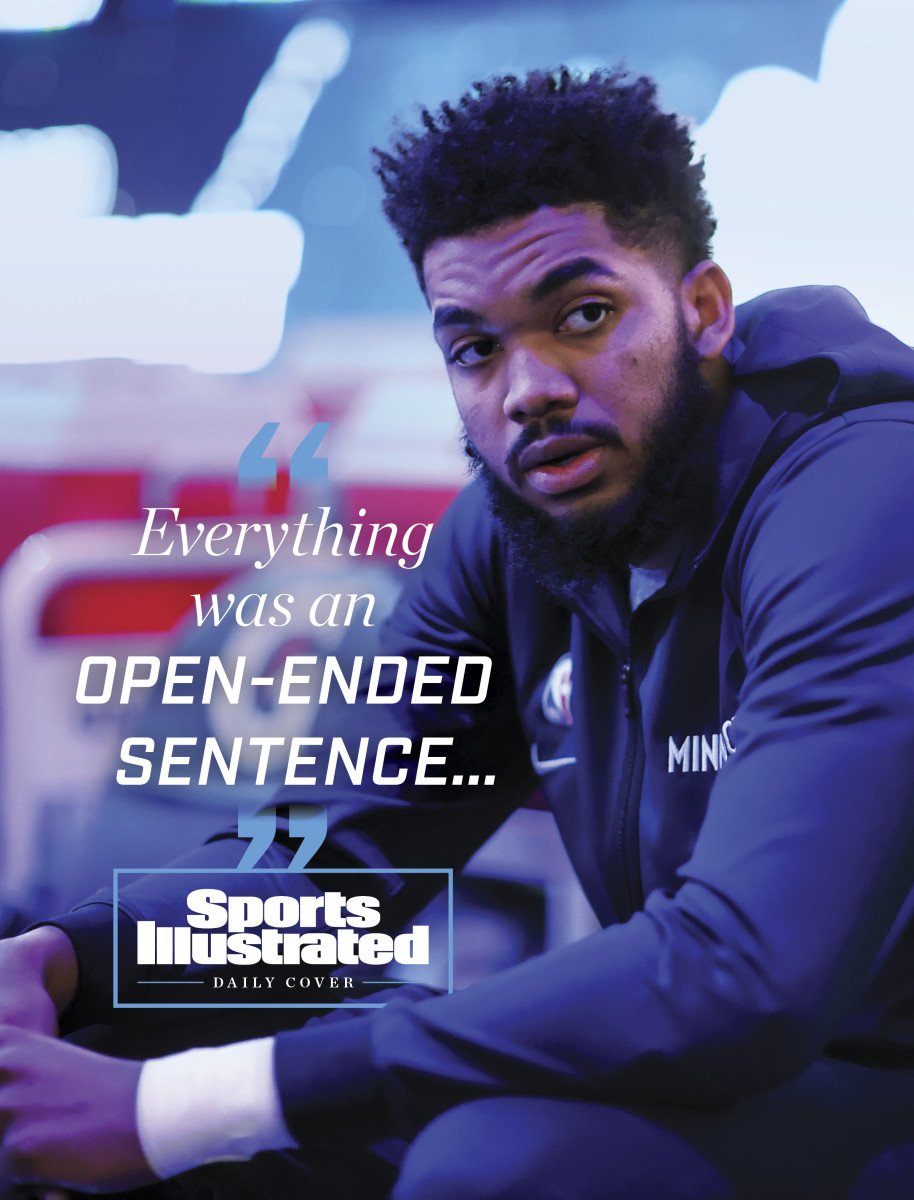 """""""Everything was an open-ended sentence"""" written over a portrait of Karl-Anthony Towns"""