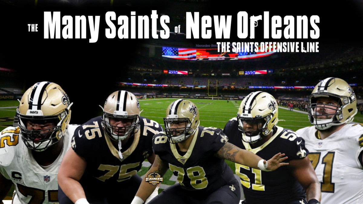 Many Saints of New Orleans Offensive Line