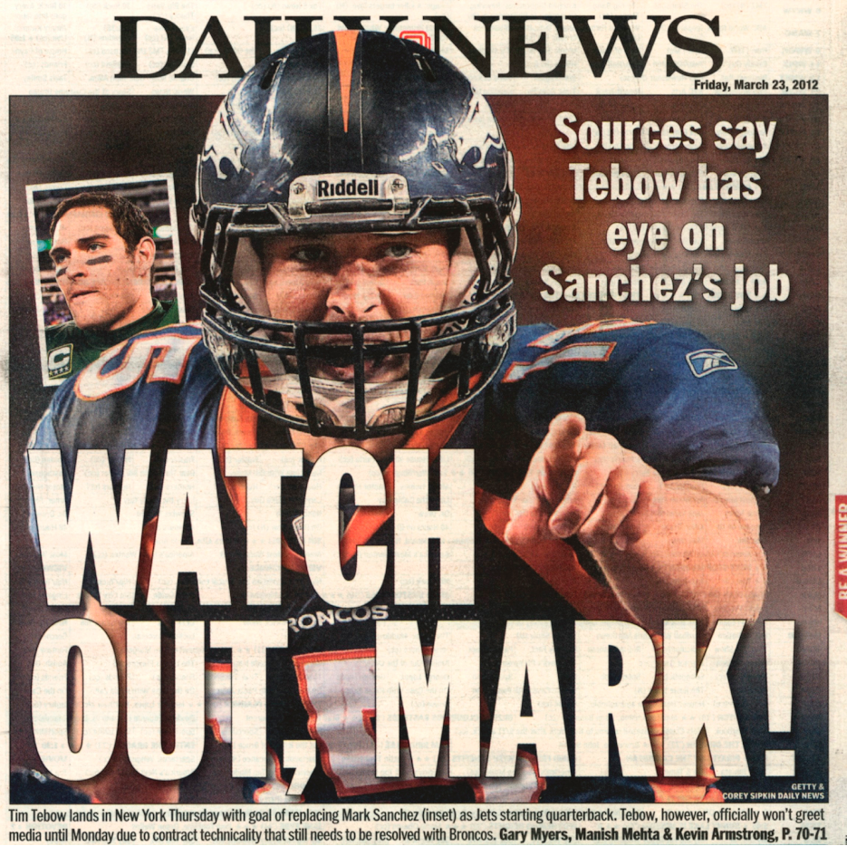 The New York media was ruthless, seizing upon anything that would generate  headlines, and Tebow often found himself on the back page of the tabloids.